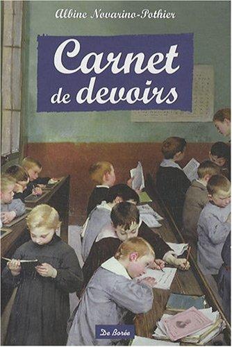Carnet de devoirs par Albine Novarino-Pothier