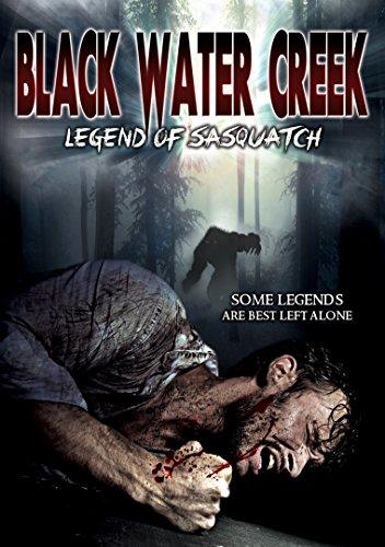Black Water Creek: Legend Of Sasquatch [DVD] [Region 1] [NTSC] [US Import]