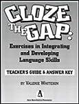 Cloze the gap : Teacher's guide & ans...