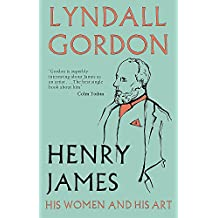 Henry James: His Women and His Art