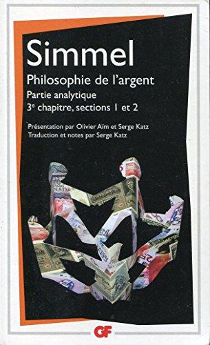La philosophie de l'argent - Chapitre 3 - Sections 1 et 2 - Traduction, prsentation et notes par Serge Katz et Olivier Aim
