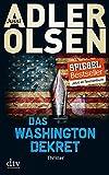 Das Washington-Dekret: Thriller