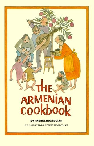 The Armenian Cookbook por Rachel Hogrogian