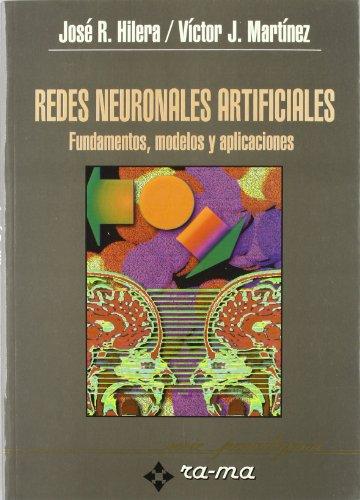 Redes Neuronales Artificiales. Fundamentos, Modelos y Aplicaciones.