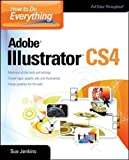 How to Do Everything: Adobe Illustrator: Adobe Illustrator CSx