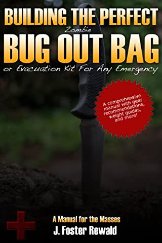 Building the Perfect Zombie Bug Out Bag
