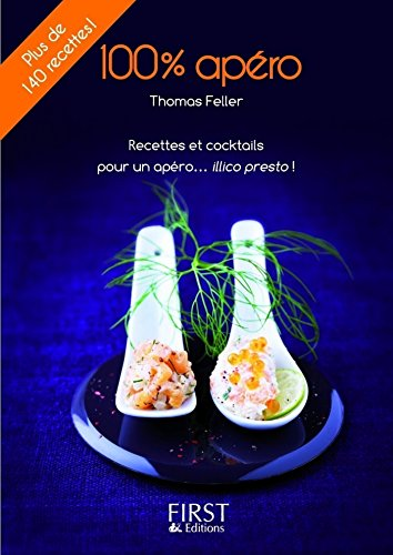 Petit Livre de - L'apéro en 140 recettes (LE PETIT LIVRE) (French Edition)