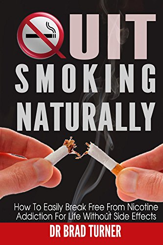 quit-smoking-naturally-how-to-break-free-from-nicotine-addiction-for-life-without-side-effects-stop-