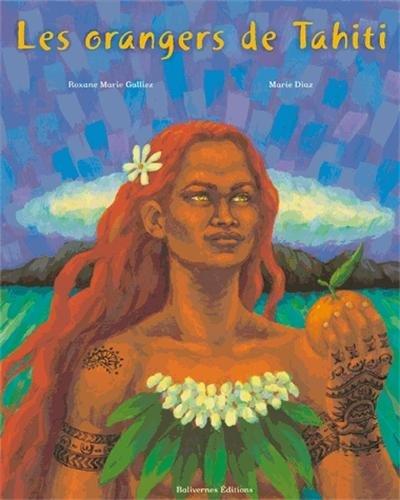 Les orangers de Tahiti