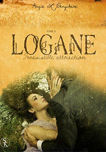Download Logane 3: Irrésistible Attraction pdf epub