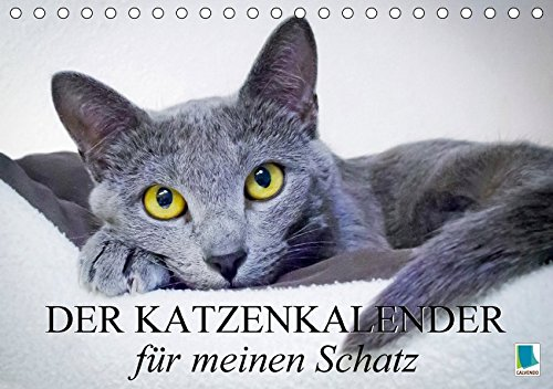 Der Katzenkalender für meinen Schatz (Tischkalender 2018 DIN A5 quer): Besinnliche und heitere Lebensweisheiten für Katzenliebhaber (Monatskalender, ... [Kalender] [Apr 01, 2017] CALVENDO, k.A. (Chaplin Kalender)