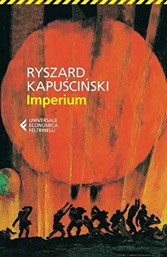Imperium (Universale economica) por Ryszard Kapuscinski
