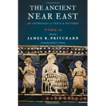 The Ancient Near East – An Anthology of Texts and Pictures