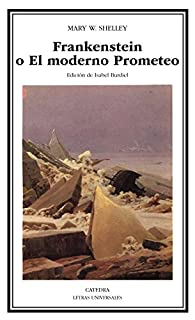 Frankenstein o El moderno Prometeo: 230 par Mary Shelley