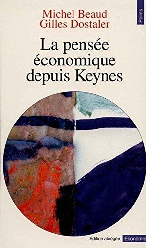 La Pense conomique depuis Keynes