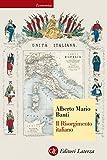 Il Risorgimento italiano (Economica Laterza)
