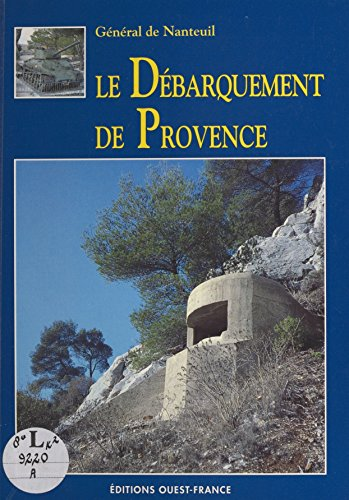 Le Débarquement de Provence (SANS COLLECTION) par Hugues de La Barre de Nanteuil