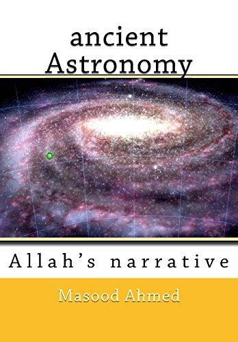 ancient Astronomy-Allah's narrative