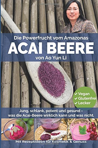 Acai-Beere - Die Powerfrucht vom Amazonas