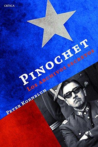 Pinochet: los archivos secretos (Memoria Crítica) por Peter Kornbluh