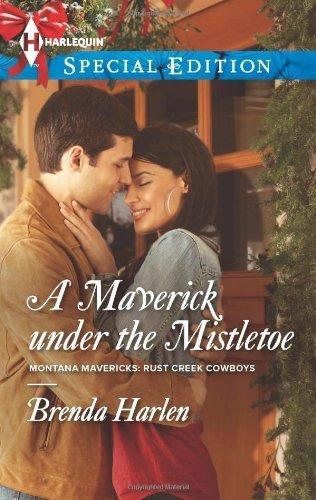 A Maverick Under the Mistletoe (Harlequin Special Edition) by Harlen, Brenda (2013) Mass Market Paperback