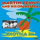 Exotica III (Original Album Plus Bonus Tracks)