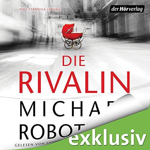 Buchseite und Rezensionen zu 'Die Rivalin' von Michael Robotham