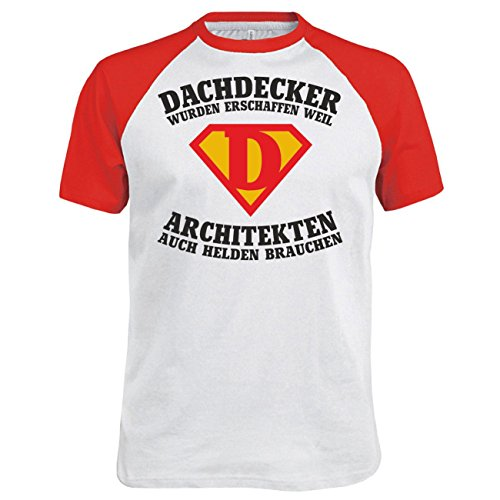 Männer und Herren T-Shirt DACHDECKER wurden erschaffen Weiß/Rot