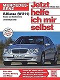 Mercedes-Benz E-Klasse (W 211) (Jetzt helfe ich mir selbst) -