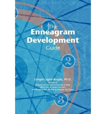[(The Enneagram Development Guide )] [Author: Ginger Lapid-Bogda] [May-2011]
