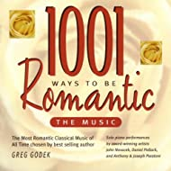 """""""1001 Ways To Be Romanic ~ The Music"""" - The Most Romantic Classical Piano Music of All Time"""
