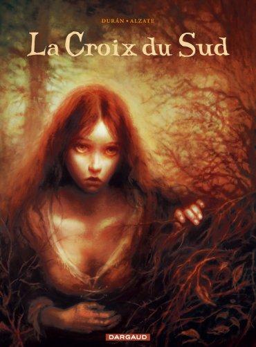 Croix du Sud (La) - tome 0 - Croix du Sud (La)