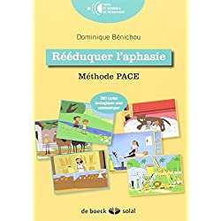 Rééduquer l'aphasie : Méthode PACE promoting aphasic's communicative effectiveness