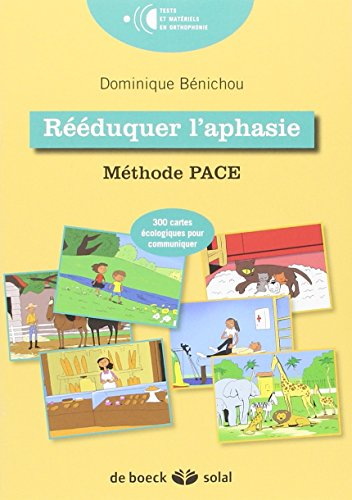 Rééduquer l'aphasie : Méthode PACE promoting aphasic's communicative effectiveness