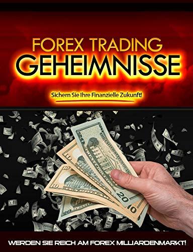 Forex Trading Geheimnisse: Werden Sie Reich am Forex Milliarden Markt Epub Descargar Gratis