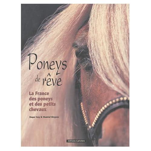 Poneys de rêve : La France des poneys et des petits chevaux