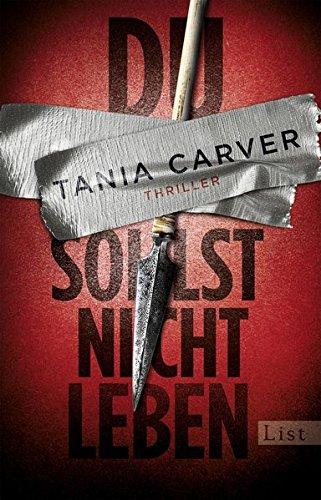 Tania Carver: Du sollst nicht leben
