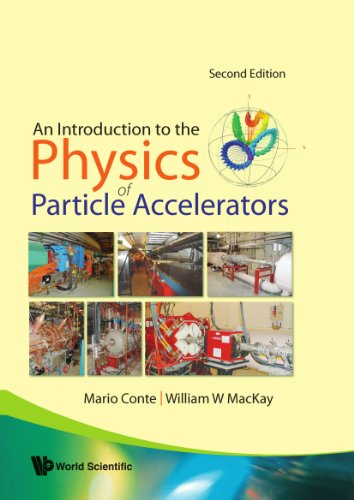An Introduction To The Physics Of Particle Accelerators (Second Edition)