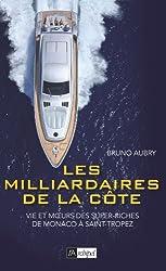 Les milliardaires de la Côte
