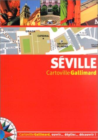 Séville par Guides Gallimard