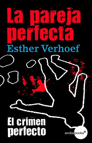 La pareja perfecta por Esther Verhoef