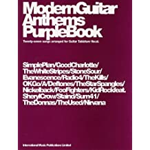 Modern Guitar Anthems: Purple Book: (Guitar Tab)