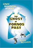 The Ghost Of Pornos Past: Comic Sequential Stories