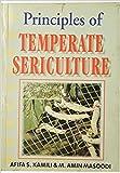Principles Temperate Siriculture 1st ed