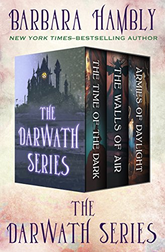The Darwath Series: The Time of the Dark, The Walls of Air, and The Armies of Daylight (English Edition)