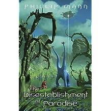 The Disestablishment of Paradise