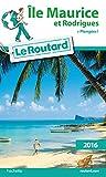 Telecharger Livres Guide du Routard Ile Maurice et Rodrigues 2016 (PDF,EPUB,MOBI) gratuits en Francaise