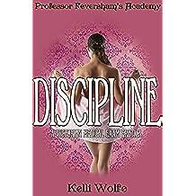 Discipline: A Victorian Medical Exam Erotica (Professor Feversham's Academy of Young Women's Correctional Education Book 4) (English Edition)