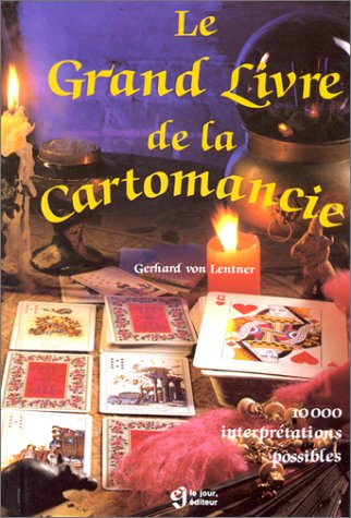 Le Grand Livre de la cartomancie