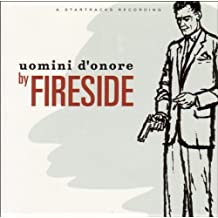Uomini D'onore by Fireside